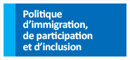 Politique d'immigration, de participation et d'inclusion